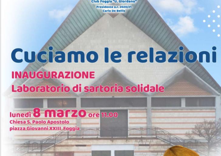 """CLUB FOGGIA """"U.GIORDANO""""- PROGETTO """"LABORATORIO DI SARTORIA SOLIDALE"""""""